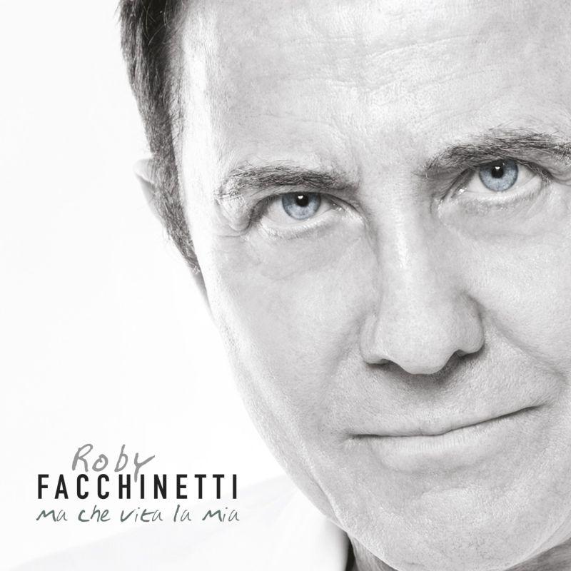 5_Roby_Facchinetti_Ma_che_vita_la_mia_Cover_album_b